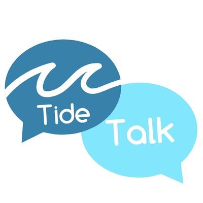 Tide Talk Podcast