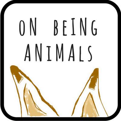 On Being Animals