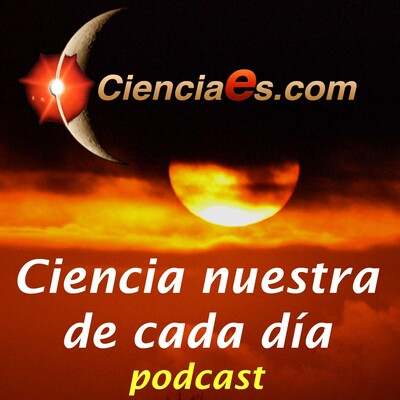 Ciencia Nuestra de cada Día - Cienciaes.com