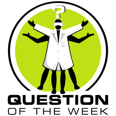 Question of the Week, from the Naked Scientists