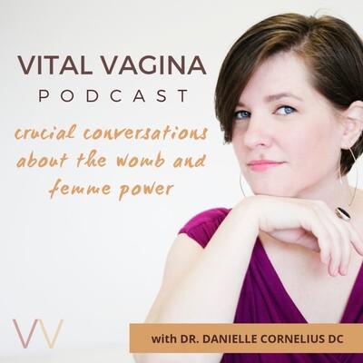 Vital Vagina Podcast