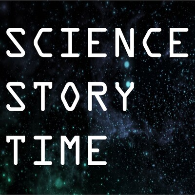 Science Story Time!