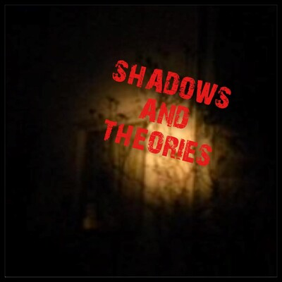 Shadows and Theories