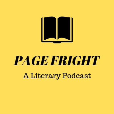 Page Fright: A Literary Podcast