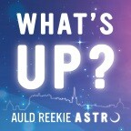 Auld Reekie Astro What's Up?