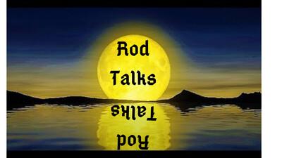 Rod Talks
