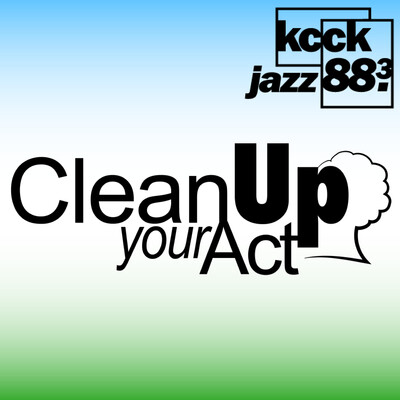 KCCK's Clean Up Your Act