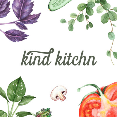 Kind Kitchn Podcast