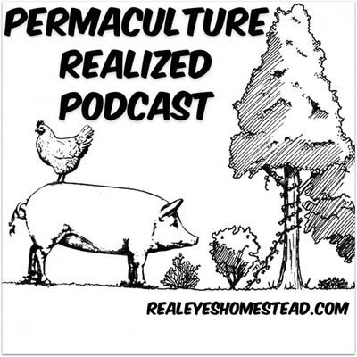 Permaculture Realized Podcast