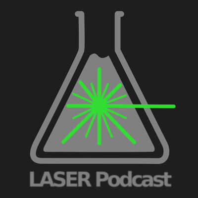 LASER: Materials Science Podcast