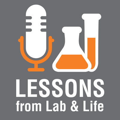 Lessons from Lab and Life