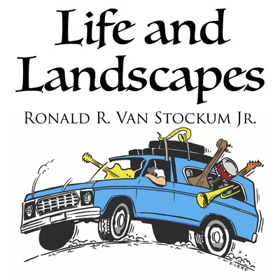Life and Landscapes
