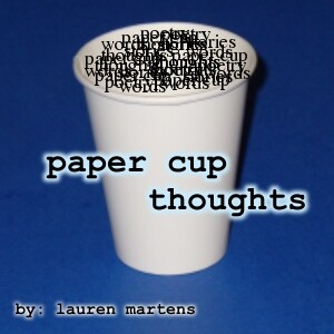 Paper Cup Thoughts: Short Stories and Poems