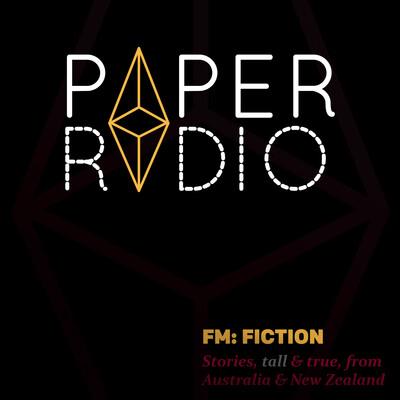 Paper Radio: FM: Fiction