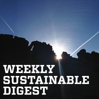 Weekly Sustainable Digest