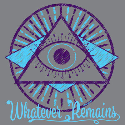 Whatever Remains Podcast