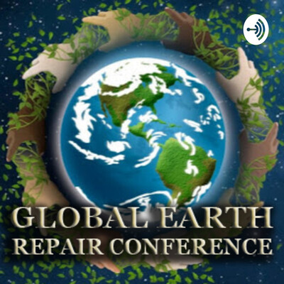 Global Earth Repair Conference