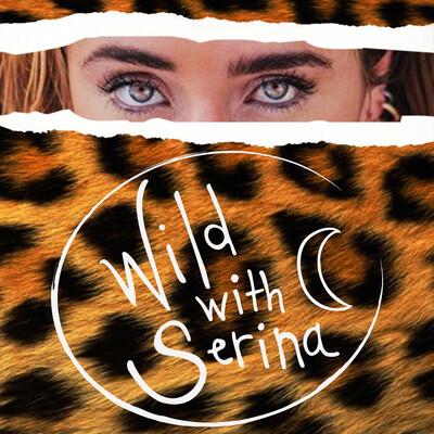 Wild With Serina