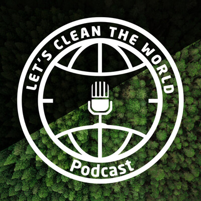 Let's clean the world