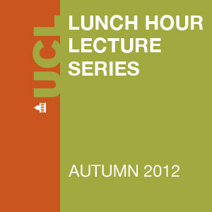 Lunch Hour Lectures - Autumn 2012 - Audio