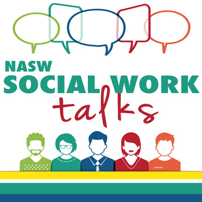 NASW Social Work Talks