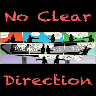 No Clear Direction with Bill Gladwell