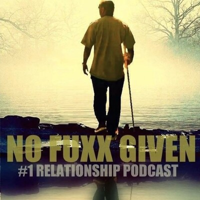 No Fuxx Given - The #1 Relationship Podcast