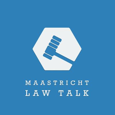 Maastricht Law Talk