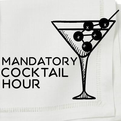 Mandatory Cocktail Hour