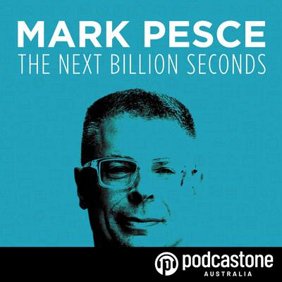 Mark Pesce - The Next Billion Seconds
