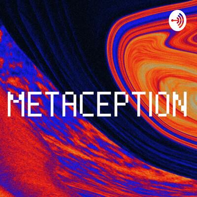 METACEPTION