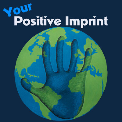 Your Positive Imprint