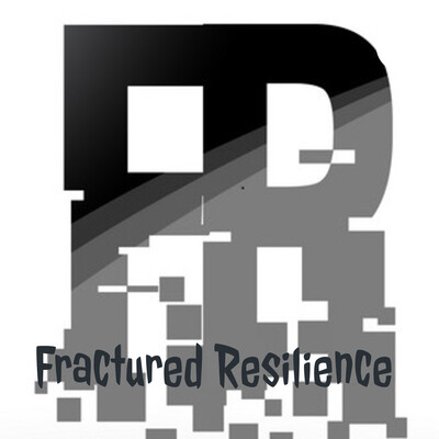 Fractured Resilience