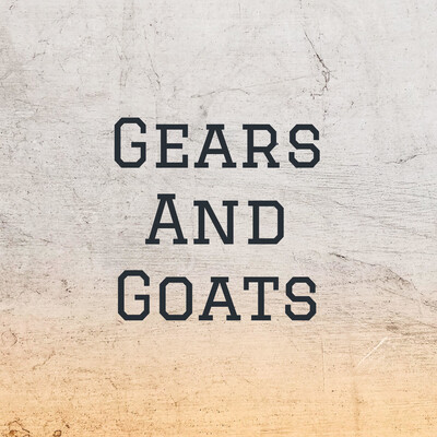 Gears And Goats