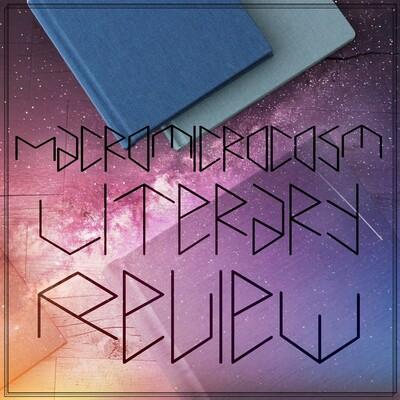 MacroMicroCosm Literary Reviews
