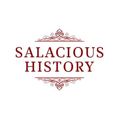 Salacious History