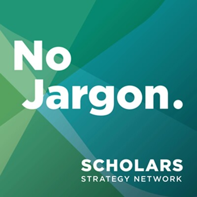 Scholars Strategy Network's No Jargon