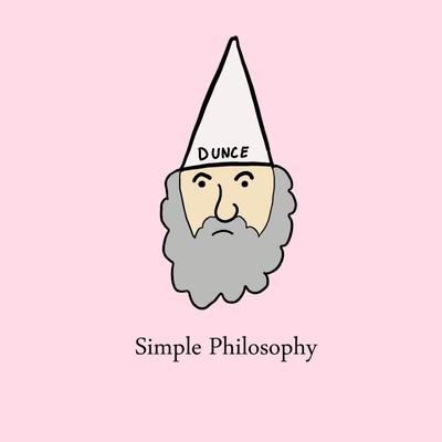 Simple Philosophy