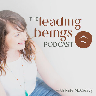 Leading Beings - The Good Work Revolution