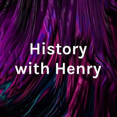 History with Henry