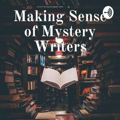 Making Sense of Mystery Writers