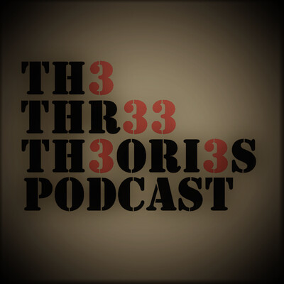 The Three Theories Podcast