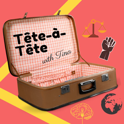 Tête-à-Tête with Tina