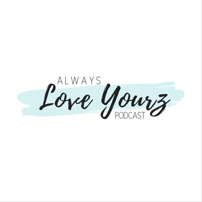 Always Love Yourz