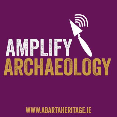 Amplify Archaeology Podcast
