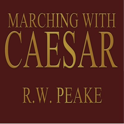 Marching With Caesar Podcast Series