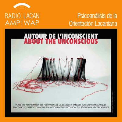Ciclo de Conferencias en Gante: La experiencia analítica, entre l'Unbewusste y l'une-bévue. Conferencia: El inconsciente de Lacan no es el de Freud