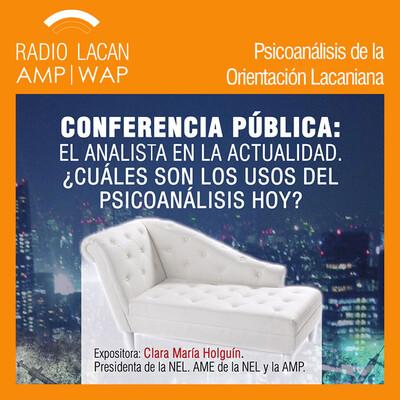 Conferencia pública de Clara Holguín en la Universidad de San Sebastián de Santiago de Chile: El analista en la actualidad. Cuáles son los usos hoy.