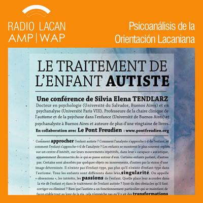 Conferencia: El tratamiento de los niños con autismo, en el Centre d'activités et de références psychodynamique et humaniste (CARPH) en Montreal, Canadá
