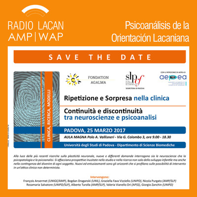 Congreso Internacional en la Universidad de Padua: La repetición y la sorpresa en la clínica. La continuidad y la discontinuidad entre las neurociencias y el psicoanálisis